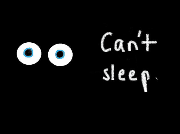 Can't sleep, insomnia