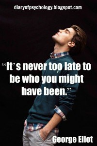 It's never too late - inspirational life quote