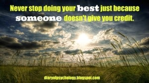 Never stop doing your best - inspirational life quote