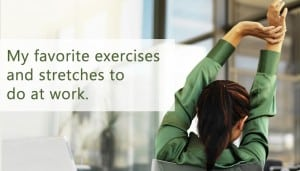 Office workout plans, exercise routines and stretching.