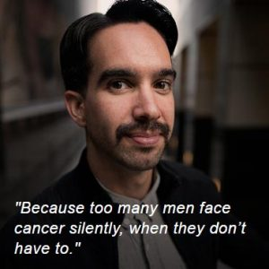 Movember, because too many men face cancer silently, when they don't have to!